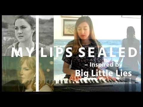"""""""My Lips Sealed"""" Original song inspired by """"Big Little Lies"""" written by Nadia Ellewood"""