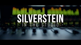 Silverstein - Recording the New Album