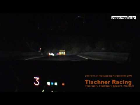 24h race nurburgring nordschleife 2009 tischner racing bmw m3 onboard video night