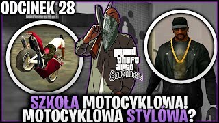 Szkoła motocyklowa na złoto oraz ubiór motocyklisty :D - GTA San Andreas #28