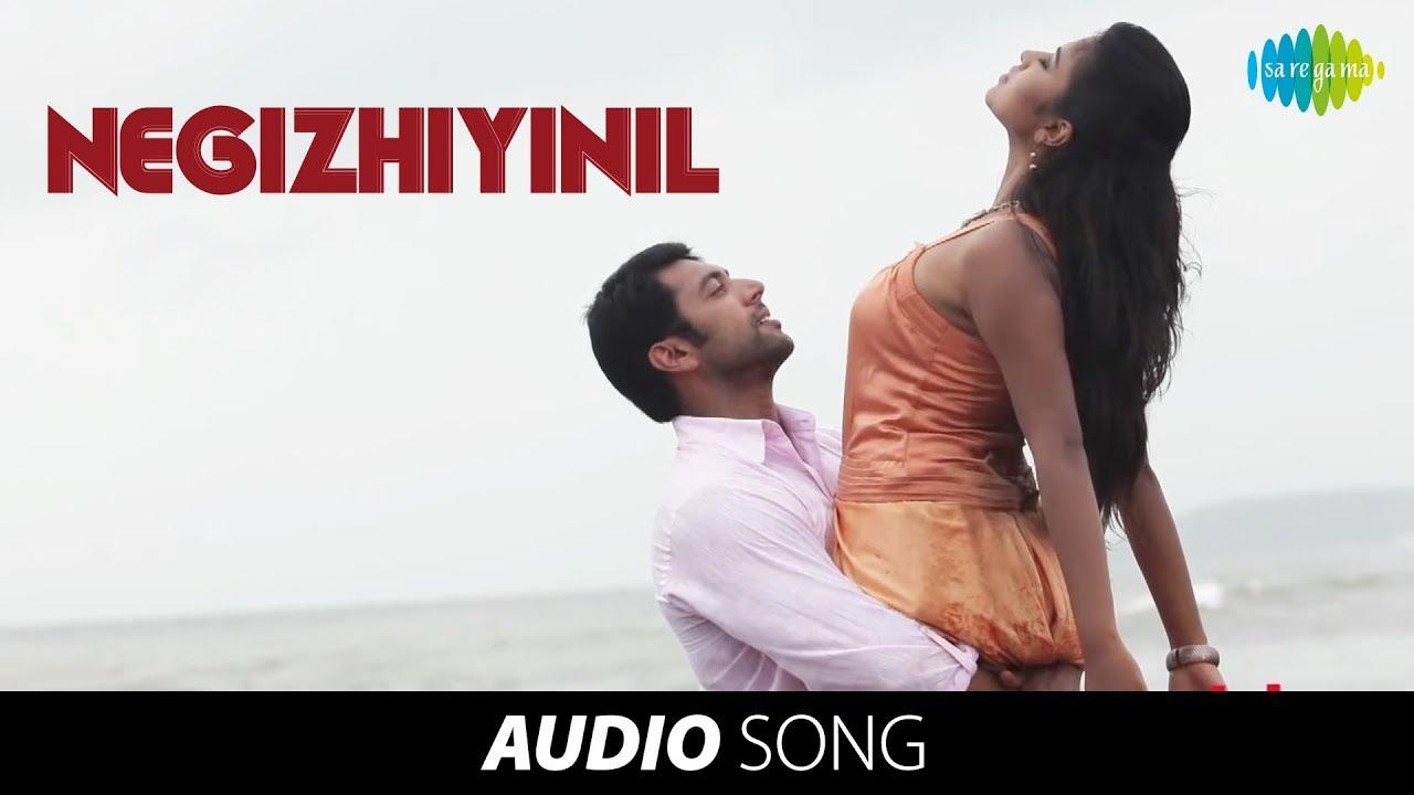 Nimirnthu Nil   Tamil Movie   Negizhiyinil Nenjam Song - YouTube