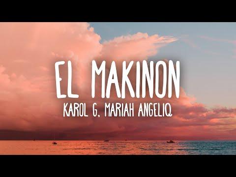 KAROL G, Mariah Angeliq – EL MAKINON (Letra/Lyrics)