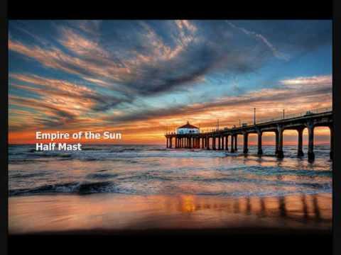 Empire of the Sun: Half Mast mp3