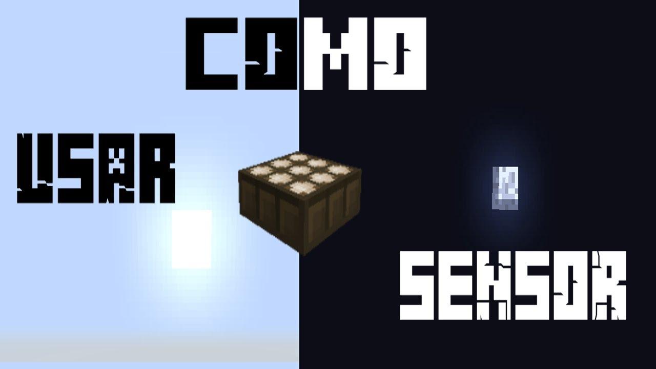 Minecraft Como Usar El Sensor De Luz Youtube