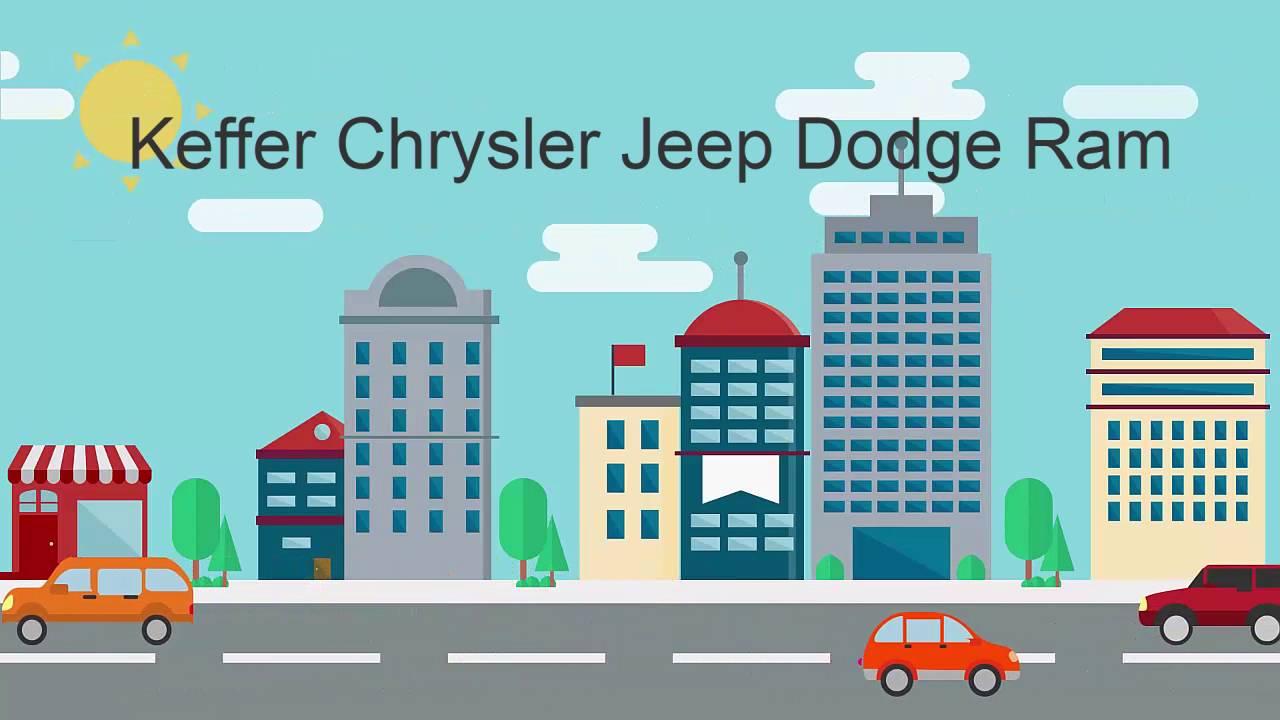 Keffer Chrysler Jeep Dodge Ram   YouTube