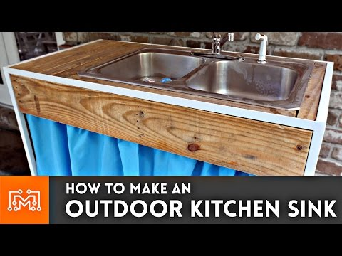 Outdoor Kitchen Sink // Woodworking, Metalworking, Sewing How-To