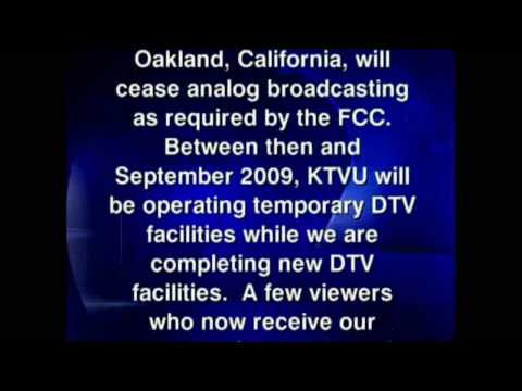 KTVU-TV Oakland announcement about the DTV Transition NEW UPDATED VERSION