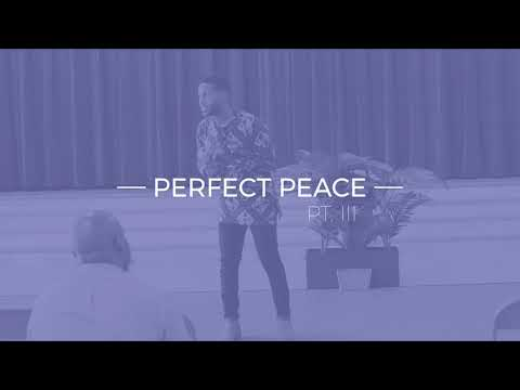 Pastor Ty Francis | Perfect Peace Pt.3 | Flowing Life