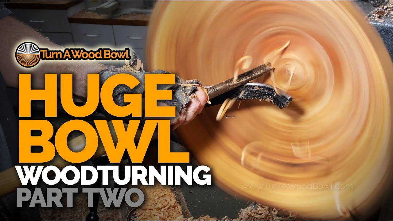 Download Huge Bowl Woodturning – Part 2 of 2 Video