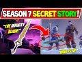 "*NEW* FORTNITE SEASON 7 SECRET STORYLINE! ""INFINITY BLADE"" IS COMING! (TIER 100 ICE KING EVENT +LTM)"