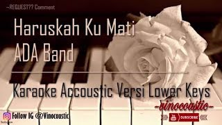 Ada band - Haruskah Ku Mati Karaoke Akustik Versi Lower Keys MP3