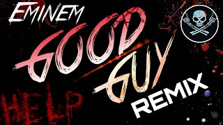 Eminem - Good Guy Ft. Jessie Reyez (Ali Akram Remix)