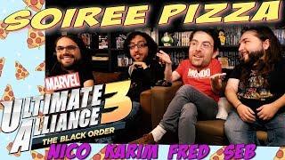 SOIREE PIZZA - Marvel Ultimate Alliance 3 - Avec Karim, Nico, Fred et Seb