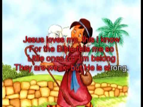 Jesus Loves Me this I know - images with lyrics