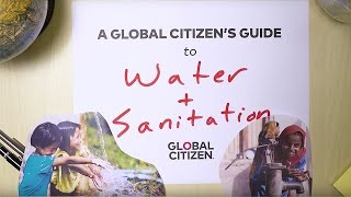 Access to Clean Water and Sanitation: A Guide To Global Issues | Global Citizen