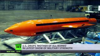 'Mother of all bombs': US drops largest non-nuclear bomb ever in Afghanistan