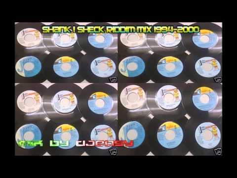 Shank I Sheck Riddim mix 1994-98 2000[ KING JAMMYS ,JOHN JOHN RECORDS & WARD 21]  mix by djeasy