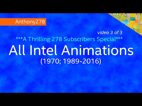 278 Special (3/3): All Intel Animations (1970; 1989-2016)
