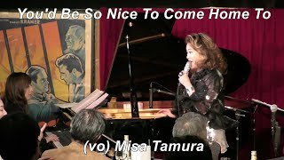 「You'd Be So Nice To Come Home To」 Jazz vocal   田村美沙   Vibraphone (ビブラフォン)大井貴司   Modern Jazz