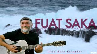 Fuat Saka - Dere Boyu Kavaklar [ Lazutlar © 1997 Kalan Müzik ]