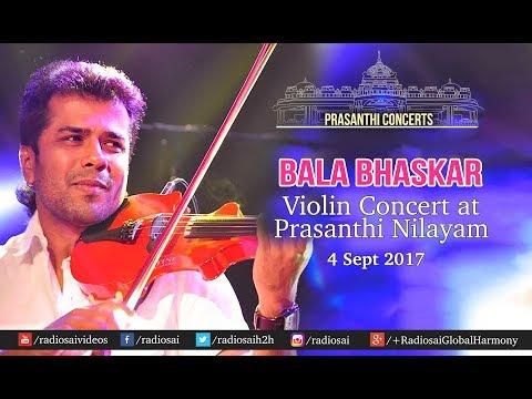 Balabhaskar Violin Concert At Prasanthi Nilayam | Sathya Sai Baba Ashram -  4 Sept 2017