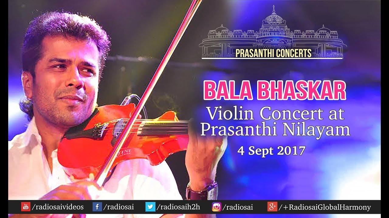 Balabhaskar Violin Concert at Prasanthi Nilayam | Sathya Sai Baba Ashram - 4 Sept 2017 - YouTube