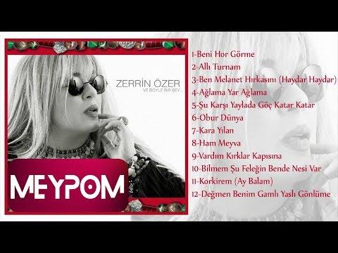 Zerrin Özer - Ben Melanet Hırkasını Haydar Haydar (Official Audio)