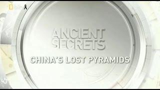 Antik Sırlar : Çin'in Kayıp Piramitleri (Belgesel)