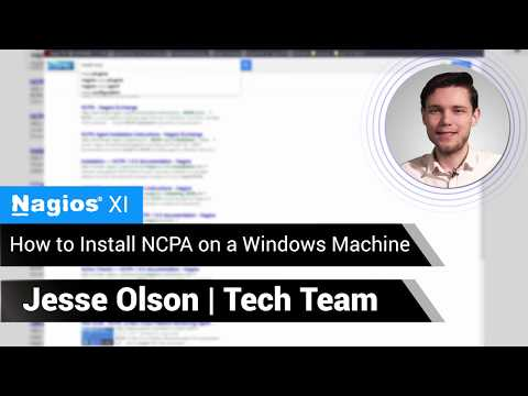 Nagios: Installing NCPA (Nagios Cross Platform Agent) On A Windows Machine