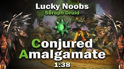 Lucky Noobs [LN] - Conjured Amalgamate 1:38 (6:22 left) - Druid PoV