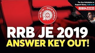 RRB JE Answer Key Out! | RRB JE Expected Cut Off 2019 | RRB JE CBT 2 Expected Date 2019