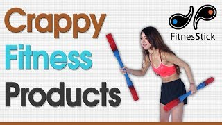 Crappy Fitness Products - FitnesStick