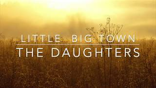 Little Big Town - The Daughters (Lyrics) Video