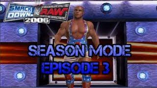 wwe svr 2006 kurt angle season mode episode 3
