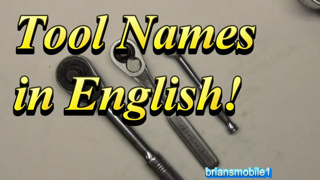 auto tool names in us english youtube