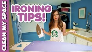 Ironing Tips! (Clean My Space)