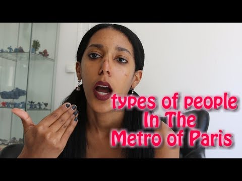 Types of People in the Metro of Paris