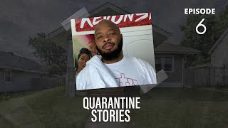 Quarantine Stories | Episode 6 Battle Between Kevonstage & Teddy Ray
