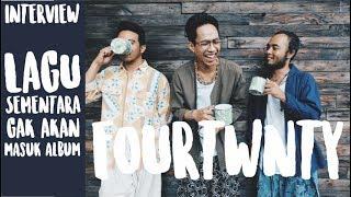 "FOURTWNTY : Lagu ""Sementara"" gak bakal masuk album kita | Dailygigs Interview"