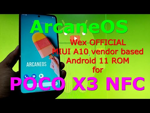 ArcaneOS Wex OFFICIAL for Poco X3 NFC (Surya) Android 11