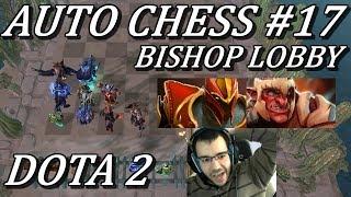 BISHOP LOBBY AUTO CHESS! Knight + Troll Build Gameplay Dota 2