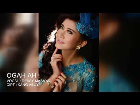 OGAH AH - DESSY MASAYA - FOTO MUSIK VIDEO