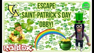 ESCAPE SAINT-PATRICK'S DAY LEPRECHAUN OBBY! ROBLOX