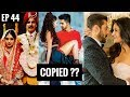 Naah Hardy Sandhu Copied?? | Copied bollywood songs || EP 44