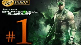 Splinter Cell Blacklist Walkthrough Part 1 [1080p HD] - First 90 Minutes - No Commentary
