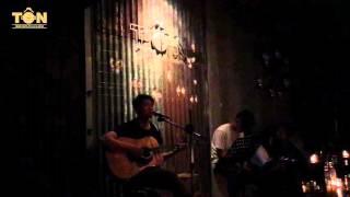 Tôn Cafe | Vẫn Nhớ | Tôn Band | Acoustic Cover