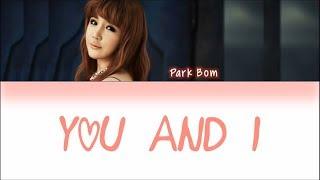 PARK BOM - You and I [HAN|ROM|ENG Lyrics]