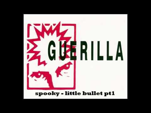 spooky - little bullet pt1