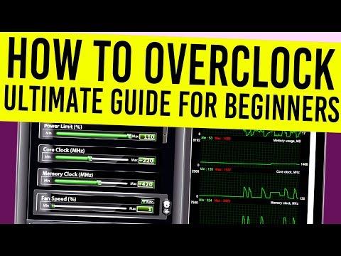 Overclocking GPU Guide 2019 - Overclocking Guide For Beginners!