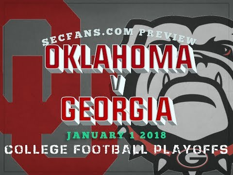 Oklahoma vs Georgia - Previews & Predictions -  Rose Bowl Playoffs 2018 - CFP - OU UGA 2017